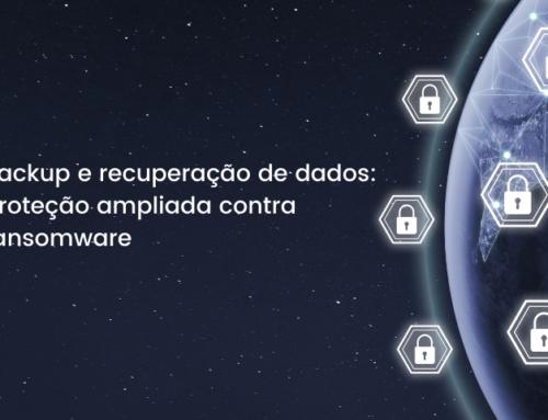 Backup e recuperação de dados: proteção ampliada contra ransomware